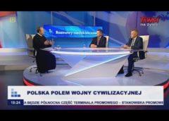 Polska polem wojny cywilizacyjnej